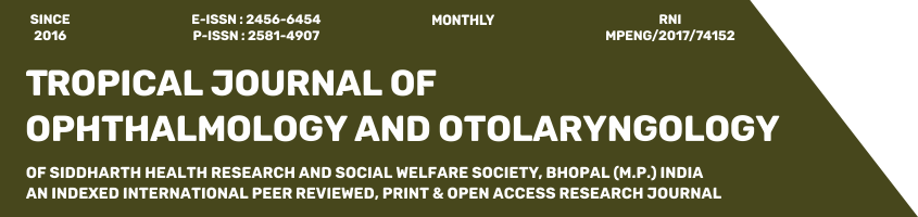 Tropical Journal of Ophthalmology and Otolaryngology